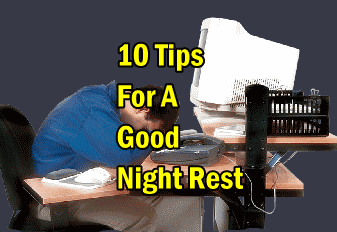 10 Tips For A Good Night Rest